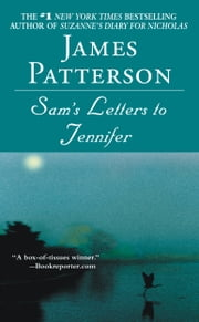 Sam's Letters to Jennifer ebook by James Patterson