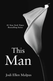 This Man ebook by Jodi Ellen Malpas