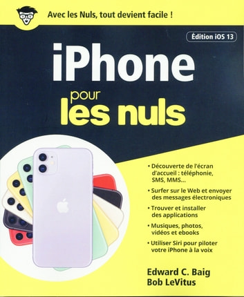 iPhone iOS 13 pour les Nuls ebook by Edward C. BAIG,Bob LEVITUS