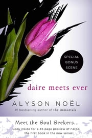 Daire Meets Ever ebook by Alyson Noël