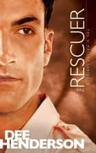 The Rescuer ebook by Dee Henderson