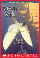 Rem World ebook by Rodman Philbrick
