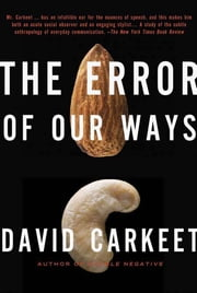 The Error of Our Ways: A Novel ebook by David Carkeet