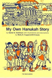 My Own Hanukah Story ebook by Daniel Stuhlman