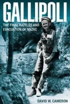Gallipoli ebook by David Cameron