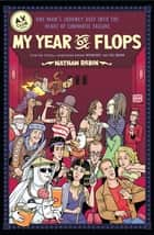 My Year of Flops ebook by Nathan Rabin,A.V. Club