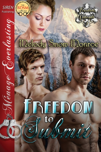 Freedom to Submit ebook by Melody Snow Monroe
