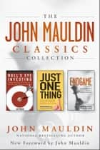 The John Mauldin Classics Collection ebook by John Mauldin