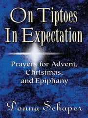 On Tiptoes in Expectation ebook by Schaper, Donna