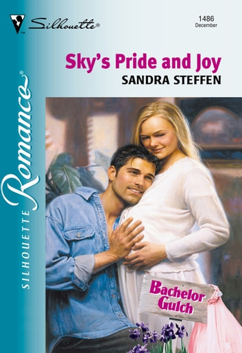 Sky's Pride And Joy (Mills & Boon Silhouette) ebook by Sandra Steffen