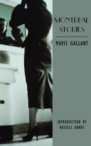Montreal Stories ebook by Mavis Gallant