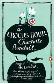 Crocus Hour ebook by Charlotte Randall