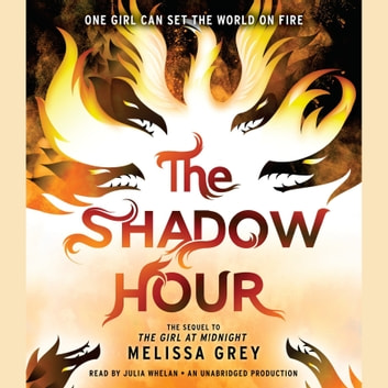 The Shadow Hour audiobook by Melissa Grey