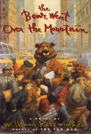 The Bear Went Over the Mountain ebook by William Kotzwinkle