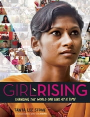 Girl Rising ebook by Tanya Lee Stone,Girl Rising