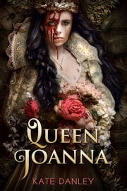Queen Joanna ebook by Kate Danley
