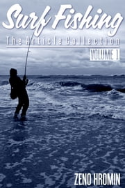Surf Fishing, Collection of Articles Volume I ebook by Zeno Hromin