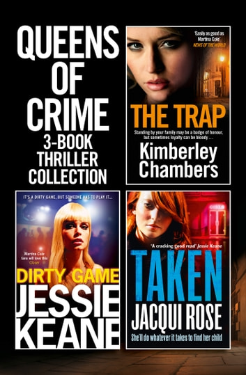 Queens of Crime: 3-Book Thriller Collection ebook by Kimberley Chambers,Jacqui Rose,Jessie Keane