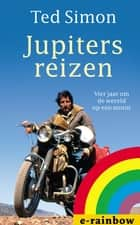 Jupiters reizen ebook by Ted Simon