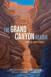 The Grand Canyon Reader ebook by Newman, Lance