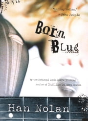 Born Blue ebook by Han Nolan