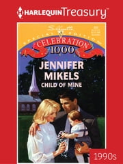 Child of Mine ebook by Jennifer Mikels