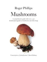 Mushrooms - A comprehensive guide to mushroom identification ebook by Roger Phillips
