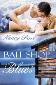 Bait Shop Blues ebook by Nancy Pirri