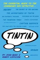 Tintin ebook by Jean-Marc Lofficier, Randy Lofficier