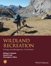 Wildland Recreation - Ecology and Management ebook by William E. Hammitt,David N. Cole,Christopher A. Monz