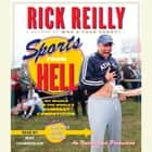 Sports from Hell - My Search for the World's Dumbest Competition audiobook by Rick Reilly