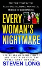 Every Woman's Nightmare ebook by Steven Long