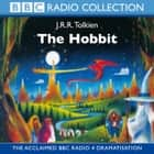 The Hobbit audiobook by J.R.R. Tolkien