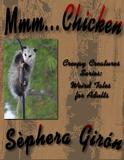 Mmm Chicken ebook by Sèphera Girón