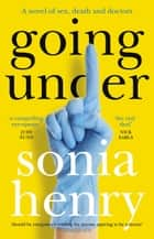 Going Under ebook by Sonia Henry