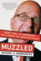 Muzzled ebook by Michael Smerconish