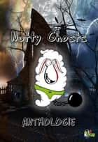 Nutty Ghosts ebook by Patrice Quélard, Billie Colin, Alain Delbe,...