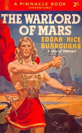 The Warlord of Mars - Barsoom #3 ebook by Edgar Rice Burroughs