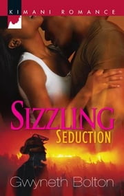 Sizzling Seduction ebook by Gwyneth Bolton