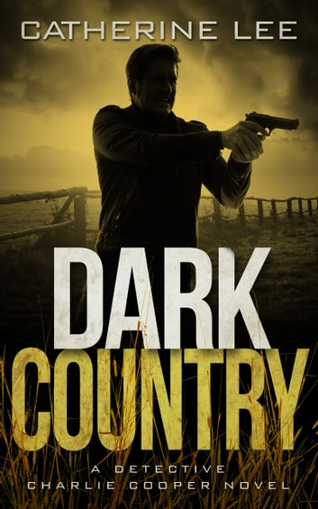 Dark Country ebook by Catherine Lee