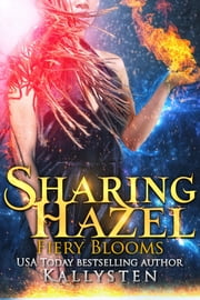 Sharing Hazel ebook by Kallysten