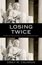 Losing Twice ebook by Emily M. Calhoun