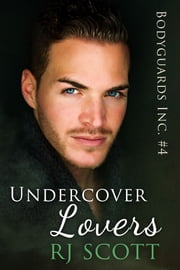 Undercover Lovers ebook by RJ Scott