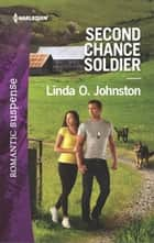 Second Chance Soldier ebook by Linda O. Johnston