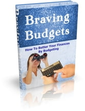 Braving Budgets ebook by Anonymous