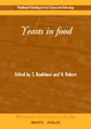 Yeasts in Food ebook by Boekhout, T