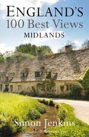 The Midlands' Best Views ebook by Simon Jenkins