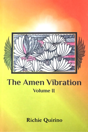 The Amen Vibration - Volume II ebook by Richie Quirino