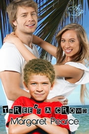 Three's a Crowd ebook by Margaret Pearce