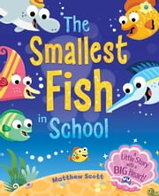 The Smalles Fish in School